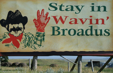 "The ""Wavingest Town in the West"" – Broadus, Montana"